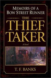THE THIEF TAKER by T.F. Banks