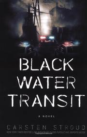 BLACK WATER TRANSIT by Carsten Stroud