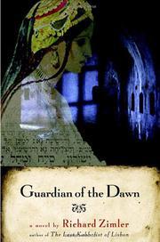 GUARDIAN OF THE DAWN by Richard Zimler