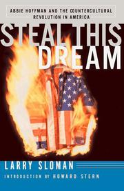 STEAL THIS DREAM by Larry Sloman