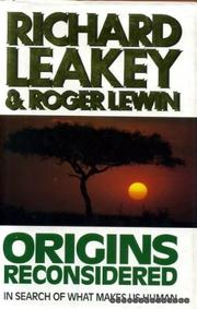 ORIGINS RECONSIDERED by Richard Leakey