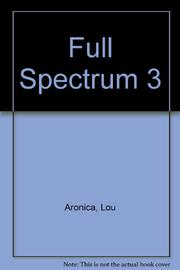 FULL SPECTRUM 3 by Lou Aronica