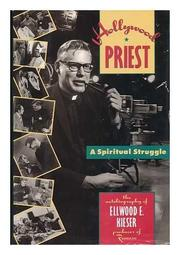 HOLLYWOOD PRIEST by Ellwood E. Kieser