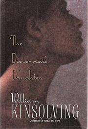 THE DIPLOMAT'S DAUGHTER by William Kinsolving