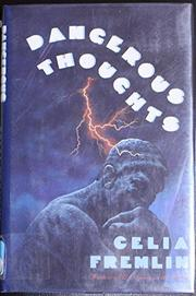 DANGEROUS THOUGHTS by Celia Fremlin