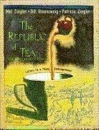 THE REPUBLIC OF TEA by Mel Ziegler
