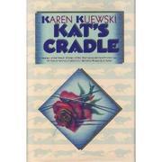 KAT'S CRADLE by Karen Kijewski