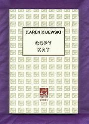 COPY KAT by Karen Kijewski