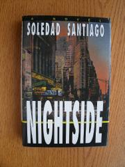 NIGHTSIDE by Soledad Santiago