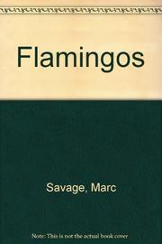 FLAMINGOS by Marc Savage