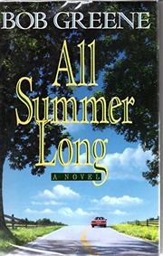 ALL SUMMER LONG by Bob Greene