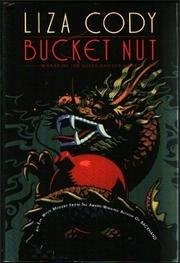 BUCKET NUT by Liza Cody