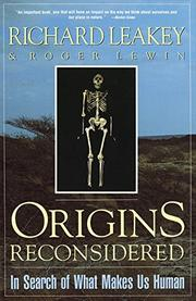 ORIGINS RECONSIDERED: In Search of What Makes Us Human by Richard & Roger Lewin Leakey