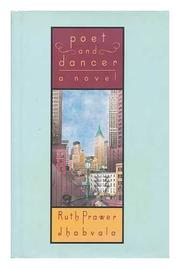 POET AND DANCER by Ruth Prawer Jhabvala