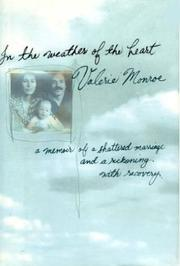 IN THE WEATHER OF THE HEART by Valerie Monroe