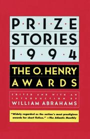 PRIZE STORIES 1994: The O. Henry Awards by William -- Ed. Abrahams