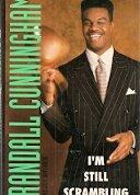 I'M STILL SCRAMBLING by Randall Cunningham