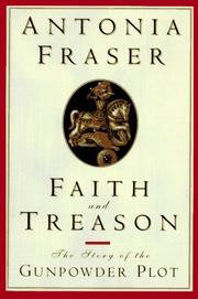 FAITH AND TREASON by Antonia Fraser