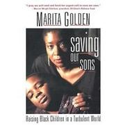 SAVING OUR SONS by Marita Golden