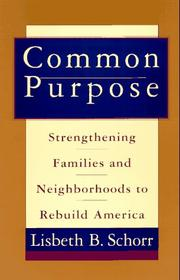 COMMON PURPOSE by Lisbeth B. Schorr
