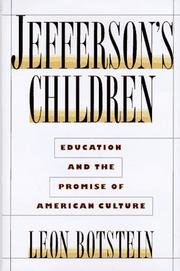 JEFFERSON'S CHILDREN by Leon Botstein