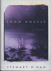 SNOW ANGELS by Stewart O'Nan