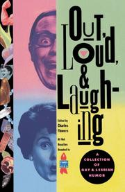 OUT, LOUD, AND LAUGHING by Charles Flowers
