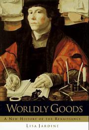 WORLDLY GOODS by Lisa Jardine
