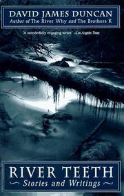 RIVER TEETH by David James Duncan