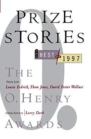 PRIZE STORIES 1997 by Larry Dark
