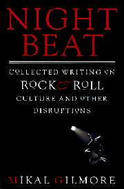 NIGHT BEAT by Mikal Gilmore