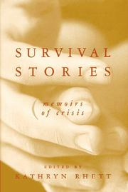 SURVIVAL STORIES by Kathryn Rhett