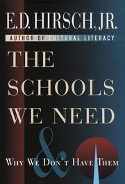 THE SCHOOLS WE NEED by Jr. Hirsch
