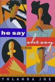 HE SAY, SHE SAY by Yolanda Joe