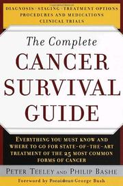 THE COMPLETE CANCER SURVIVAL GUIDE by Peter Teeley
