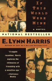 IF THIS WORLD WERE MINE by E. Lynn Harris