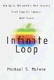 INFINITE LOOP by Michael S. Malone