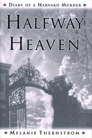 HALFWAY HEAVEN by Melanie Thernstrom
