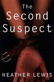 THE SECOND SUSPECT by Heather Lewis