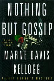 NOTHING BUT GOSSIP by Marne Davis Kellogg