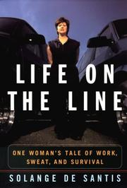 LIFE ON THE LINE by Solange De Santis