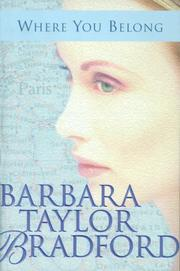 WHERE YOU BELONG by Barbara Taylor Bradford