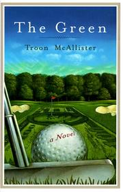 THE GREEN by Troon McAllister