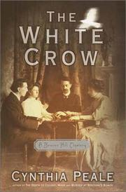 THE WHITE CROW by Cynthia Peale