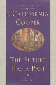 THE FUTURE HAS A PAST by J. California Cooper
