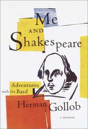 ME AND SHAKESPEARE by Herman Gollob