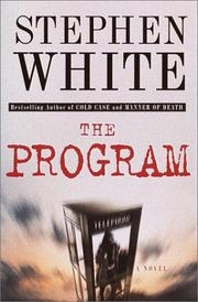 THE PROGRAM by Stephen White