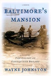 BALTIMORE'S MANSION by Wayne Johnston