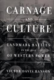 CARNAGE AND CULTURE by Victor Davis Hanson