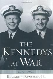 THE KENNEDYS AT WAR by Jr. Renehan